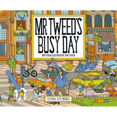 Mr Tweed's Busy Day