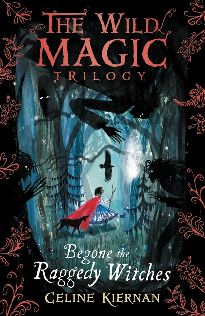 The Wild Magic 1: Begone the Raggedy Witches