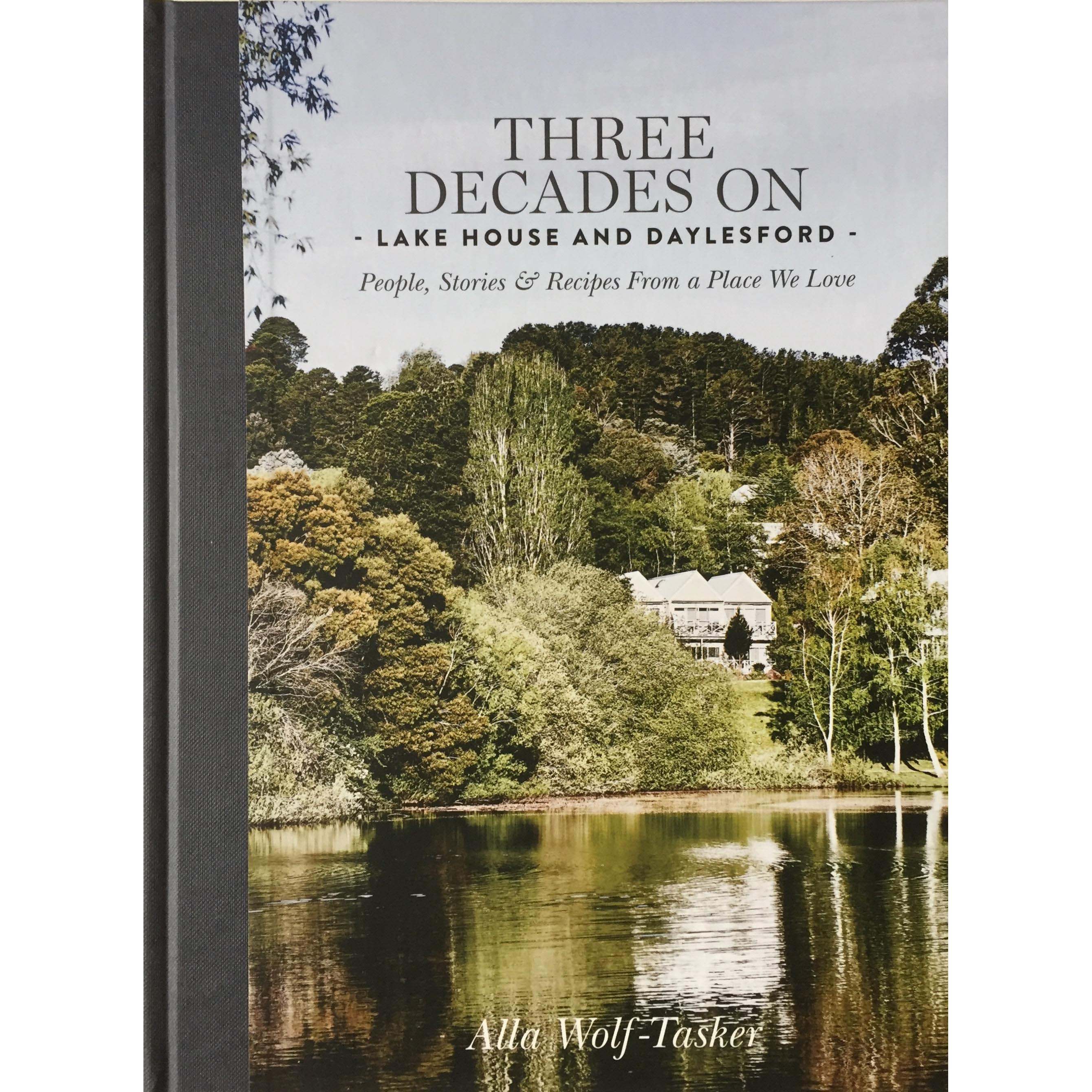 Three Decades On: Lake House and Daylesford