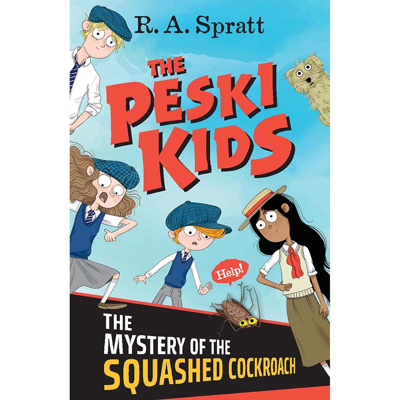 The Peski Kids 1: The Mystery of the Squashed Cockroach