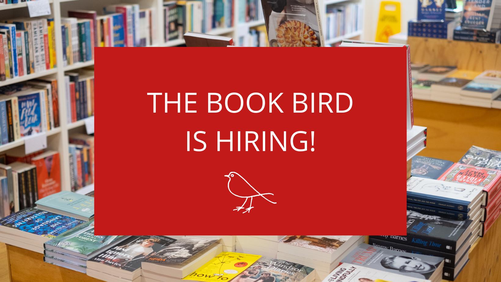 THE BOOK BIRD IS HIRING